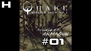 Quake Scourge of Armagon Walkthrough Part 01