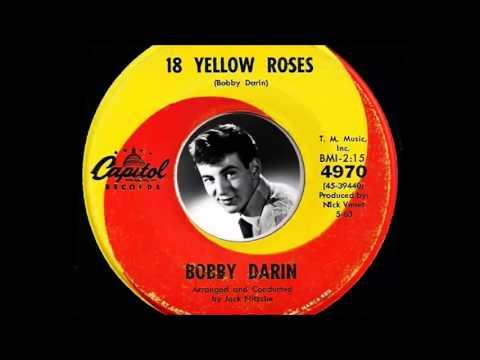 Bobby Darin - 18 Yellow Roses  (1963)