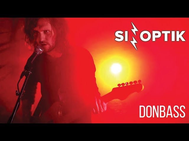 SINOPTIK - Donbass | New Official Video 2019