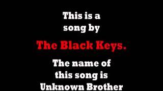 Brothers Black Keys - The Black Keys Unknown Brothers