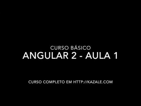 Curso Angular 2 - Aula 1 - Criando a primeira aplicação