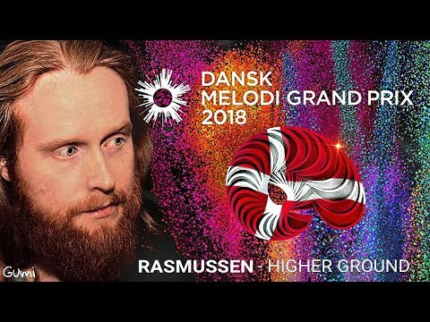 Rasmussen - Higher Ground (Eurovision Denmark 2018) Dansk Melodi Grand Prix 2018