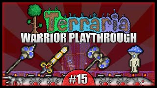 Let's Play Terraria 1.2.4 || Warrior Class Playthrough || Excalibur & Mushroom Biomes! [Episode 15]