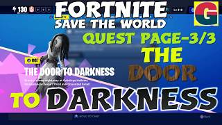 THE DOOR TO DARKNESS- QUEST PAGE-3/3-FORTNITE STW