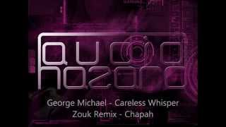 George Michael Careless Whisper Zouk Remix