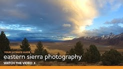 Ultimate Guide to Eastern Sierra Photography