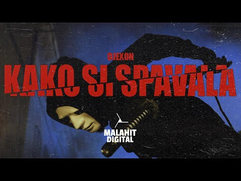 DJEXON – KAKO SI SPAVALA (Official Video)
