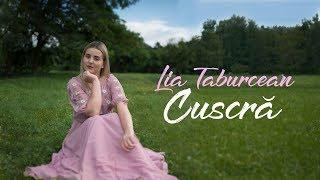 Download Lia Taburcean - Cuscra [Official Video] Mp3 and Videos