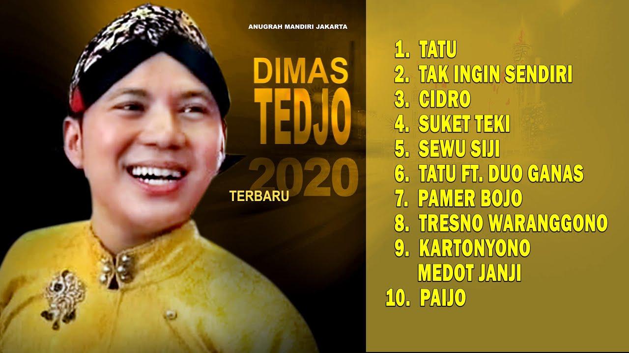 Download DIMAS TEDJO AMBYAR 2020 TATU TAK INGIN SENDIRI CIDRO SUKET TEKI SEWU SIJI STASIUN TUGU GEDRUK PAIJO