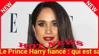 Le Prince Harry fiancé : qui est sa future femme Meghan Markle?