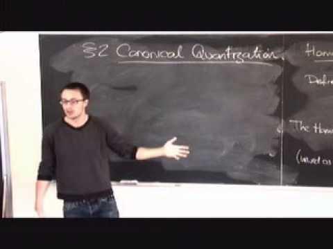 Lec 03 - Quantum Field Theory | University of Cambridge