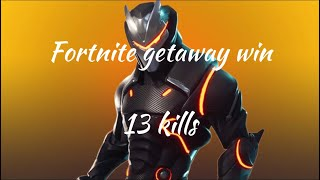 Fortnite solo squad getaway win | 13 kills |