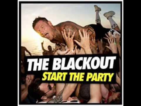The Blackout | Start The Party | Full Album | Full Songs