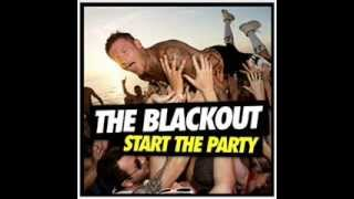 The Blackout | Start The Party | Full Album | Full Songs