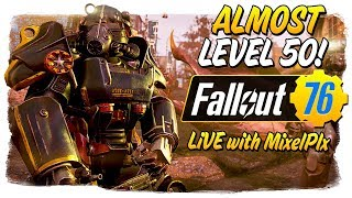 DING, LEVEL 50! - Official Launch /w MixelPlx - Fallout 76 LIVE🔴 thumbnail