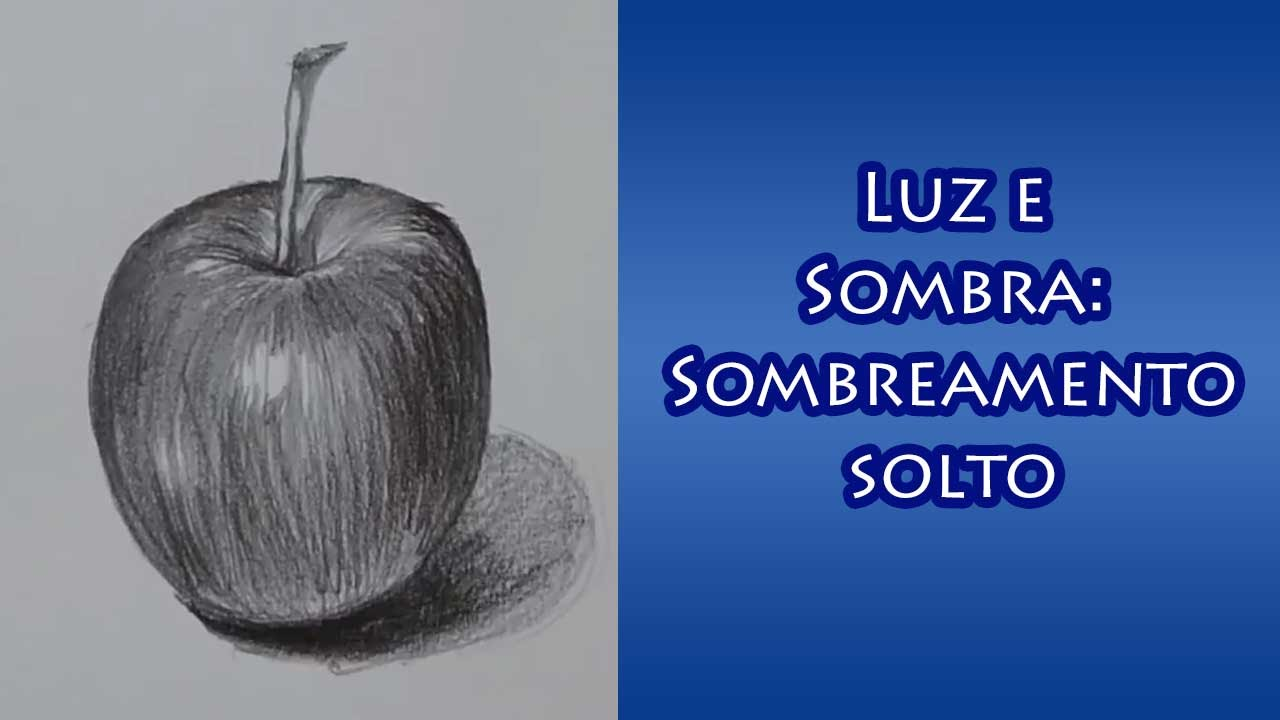 luz e sombra sombreamento solto youtube