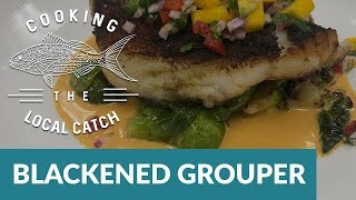 Tropical Blackened Grouper Recipe