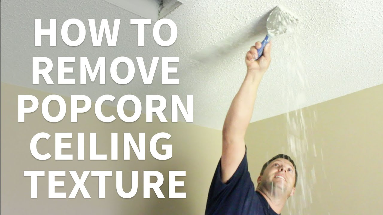 DIY How To Remove Popcorn Ceiling Texture Like A Contractor - YouTube