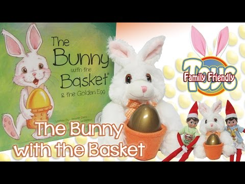 The Bunny with the Basket - An Easter Tradition