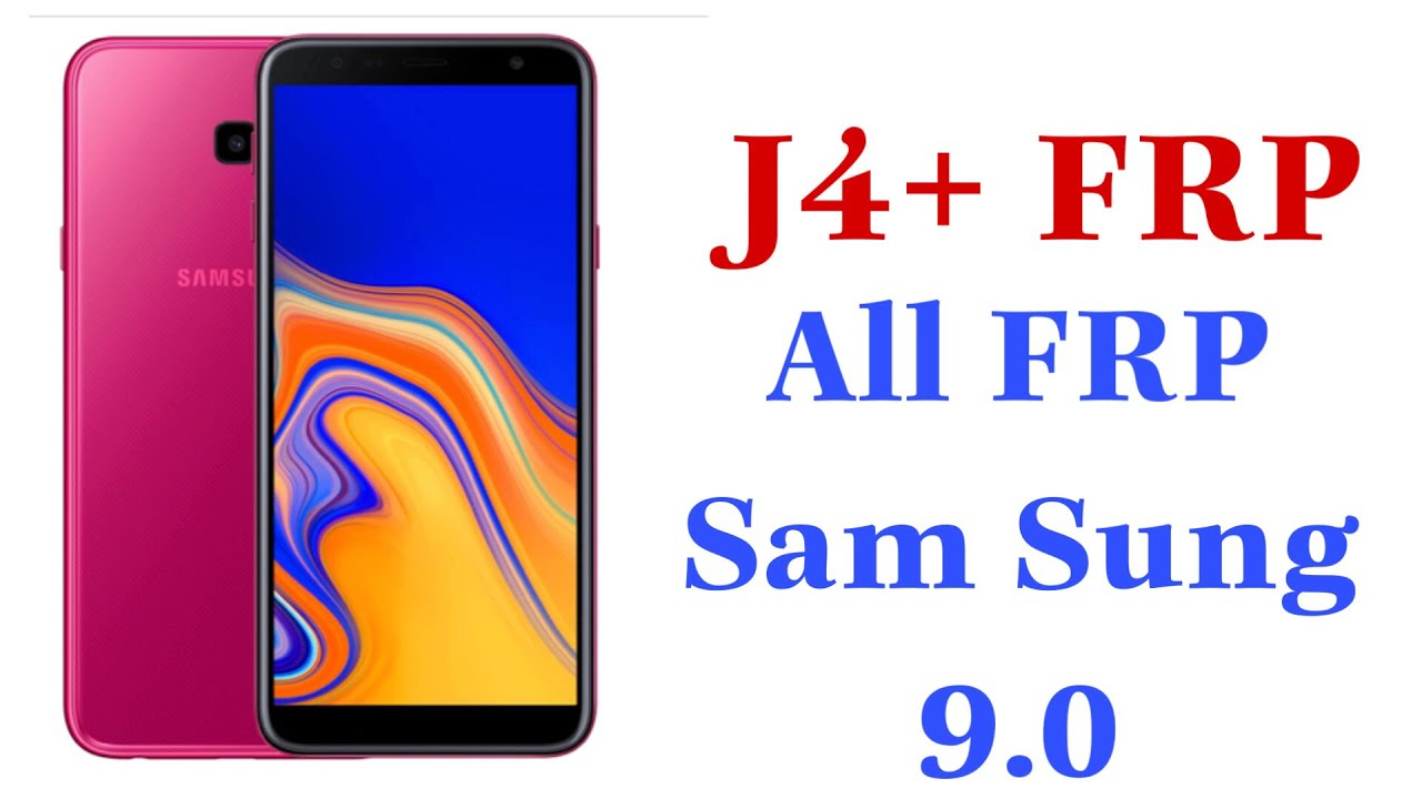 Bypass Google Account Samsung J4+ 9.0 l J4+ FRP BYPASS UNLOCK ANDROID 9.0