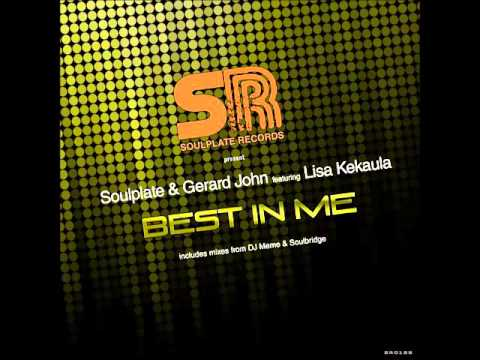 Soulplate & Gerard John ft Lisa Kekaula - Best In Me (Promo)