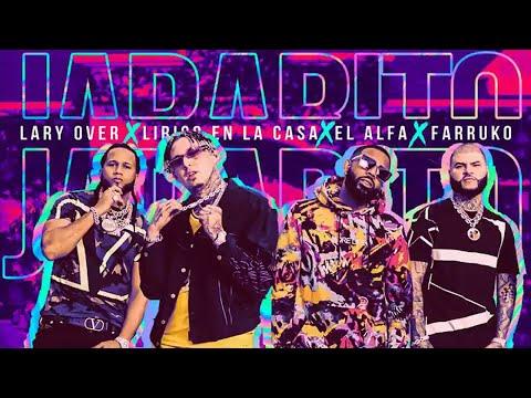 """Video Jarabito Lary Over, Farruko, El Alfa """"El Jefe"""" y Lirico En La Casa Remix 🧪"""