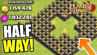 Clash Of Clans - TOO MUCH LOOT!?! - HALF WAY COMPLETE!