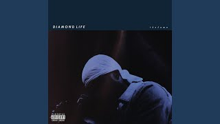 Diamond Life (Intro)