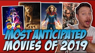 Top 10 Most Anticipated Movies 2019!