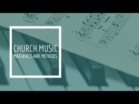 (1) Church Music Materials and Methods - Melody, Harmony, and Rhythm