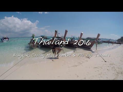 Thailand Vlog 2016: Bangkok, Chiang Mai, Phuket & Koh Phi Phi