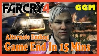 Far Cry 4[alternate Ending] End The Game In 15 Mins
