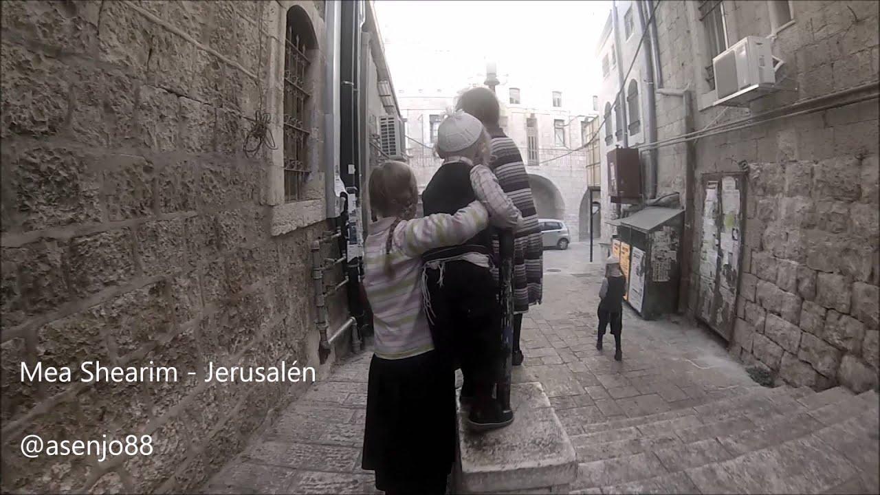 30 segundos en Mea Shearim - Jerusalén - YouTube c9f6033d0e2