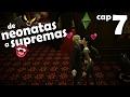 Los Sims 4 Vampiros | DE NEONATAS A SUPREMAS - CAP 7