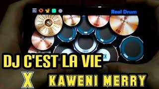 Download Lagu DJ C'EST LA VIE X KAWENI MERRY | REAL DRUM COVER mp3