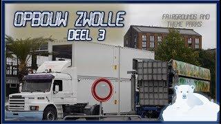 🎢 Opbouw Zwolse zomerkermis deel 3 | Zwolle (2018)