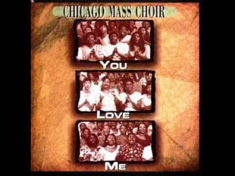 *Audio* You Love Me: The Chicago Mass Choir
