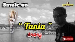 "Smulean ""Tania"" - Anang"