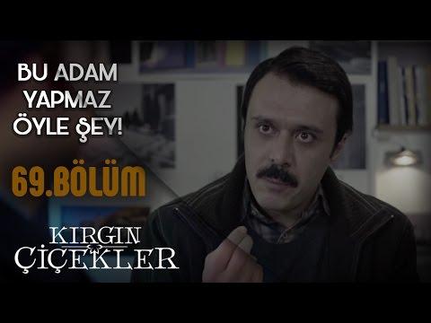 Kırgın Çiçekler 69. Bölüm - Feride, Eylül'ü Kemal'in elinden kurtarıyor!