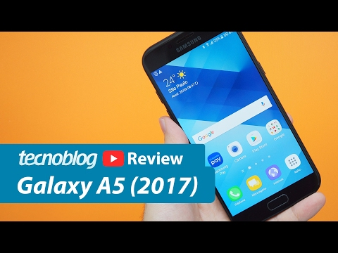 Galaxy A5 (2017) - Review Tecnoblog