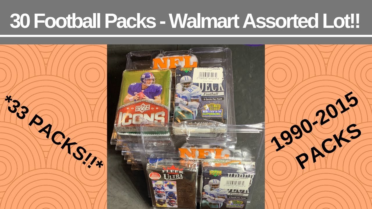 quality design 5d989 a7f80 WALMART 30 Assorted Football Pack Lot For Under $22!!! (33 Packs!!)