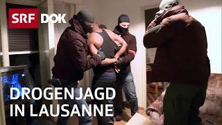 Drogendealer im Visier — Unterwegs mit der Drogenpolizei in Lausanne | Doku | SRF DOK
