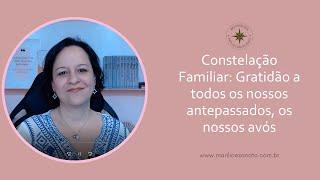 Constelação Familiar - Agradecer nossos Antepassados