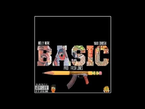 Dj Bandz feat. Molly Murk & Yakki - Basic [Prod. By Fresh Jones]