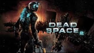 DEAD SPACE 2 Full Game Walkthrough - No Commentary (2018 Version)