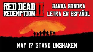 MAY I? STAND UNSHAKEN | BANDA SONORA SUBTITULADA | RED DEAD REDEMPTION 2 Video