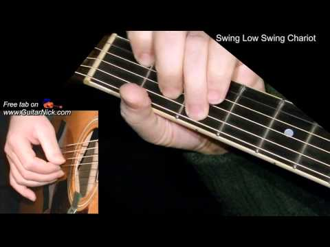 SWING LOW, SWEET CHARIOT: Fingerstyle Guitar Lesson + TAB by GuitarNick