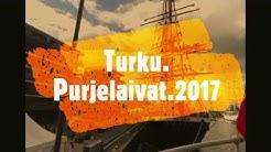 Turku  Purjelaivat 2017