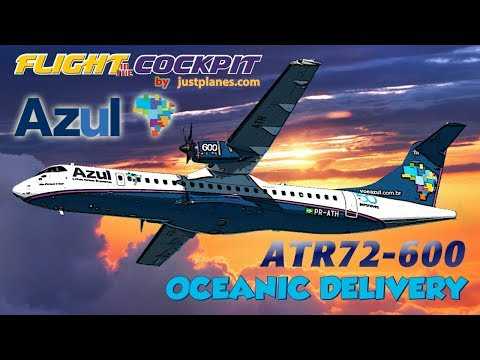 """ATR72-600 """"Oceanic Delivery"""""""