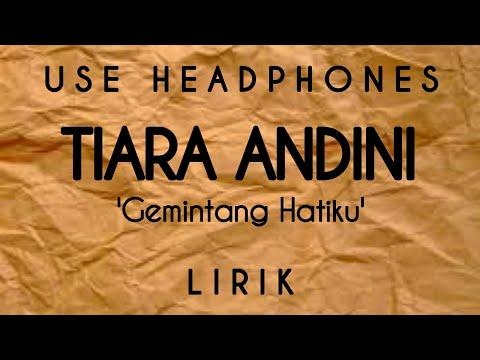 tiara-andini---gemintang-hatiku-|-lyrics-lirik